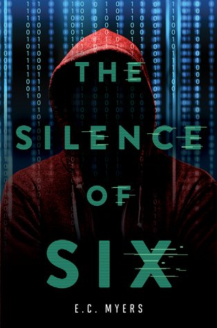 """""""The Silence of Six"""" by E. C. Myers"""