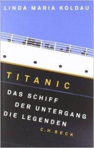 titanicschiffunterganglegenden
