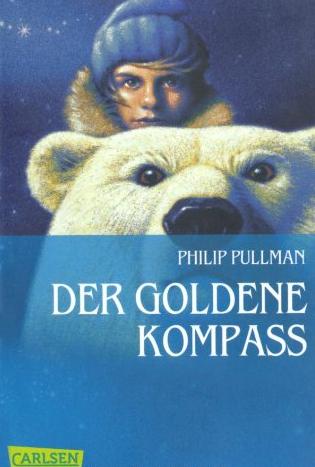 """""""Der goldene Kompass"""" - Teil 1 der """"His Dark Materials"""" Reihe"""