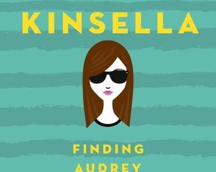 """""""Finding Audrey"""" by Sophie Kinsella"""