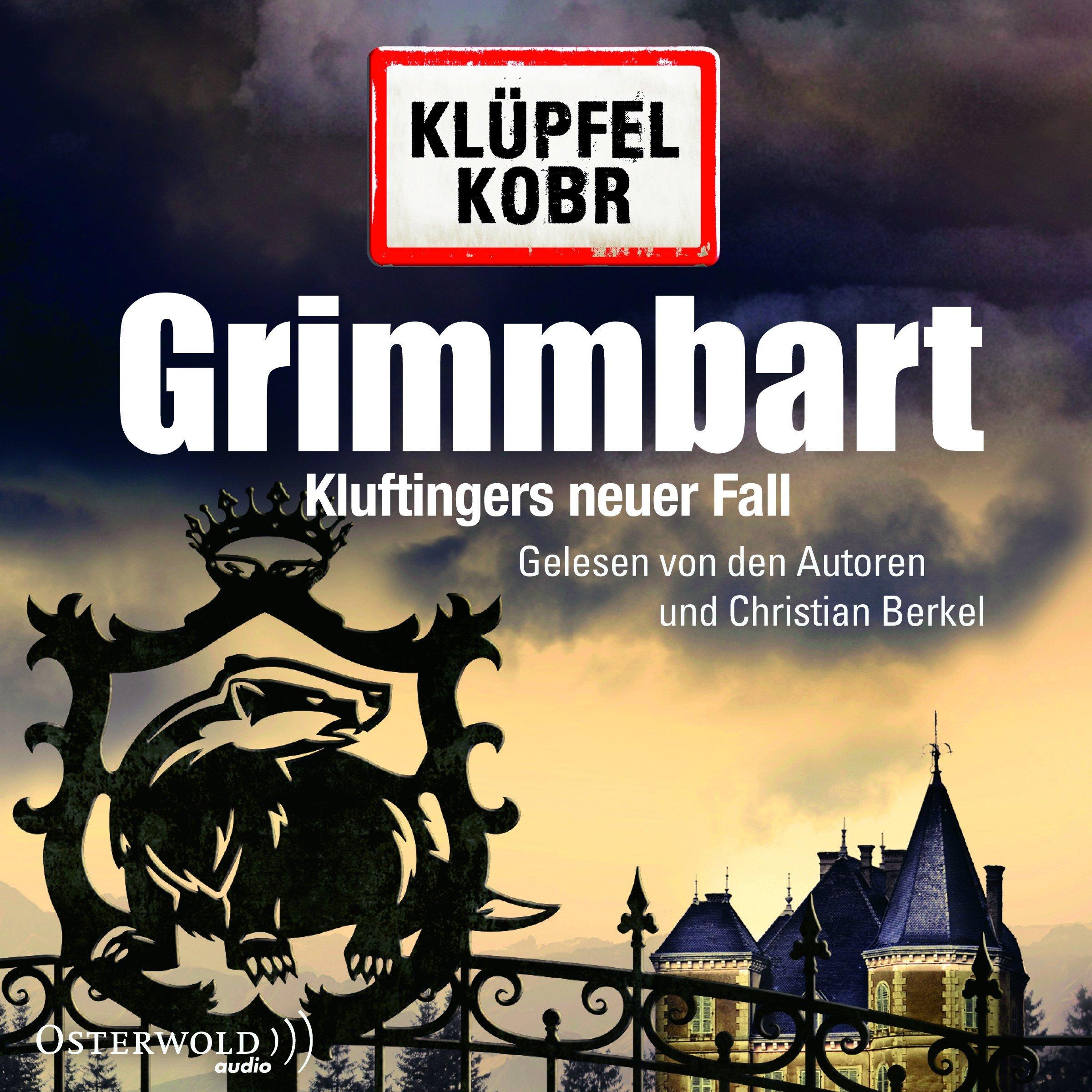 Grimmbart (Hörbuch) von Klüpfel und Kobr