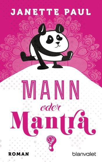 Mann oder Mantra von Janette Paul