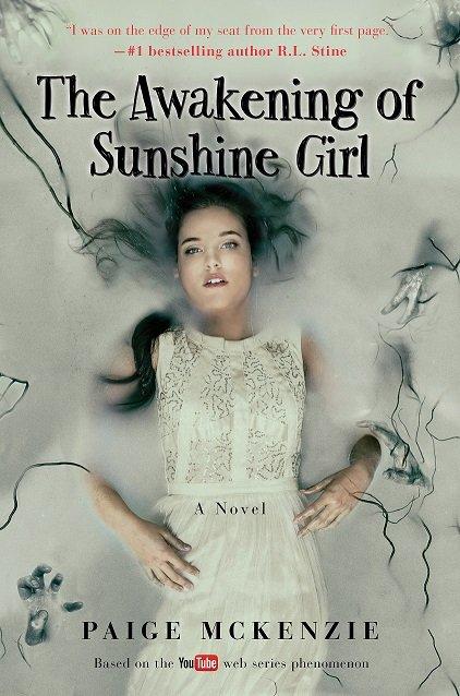 The Awakening of Sunshine Girl - Paige McKenzie