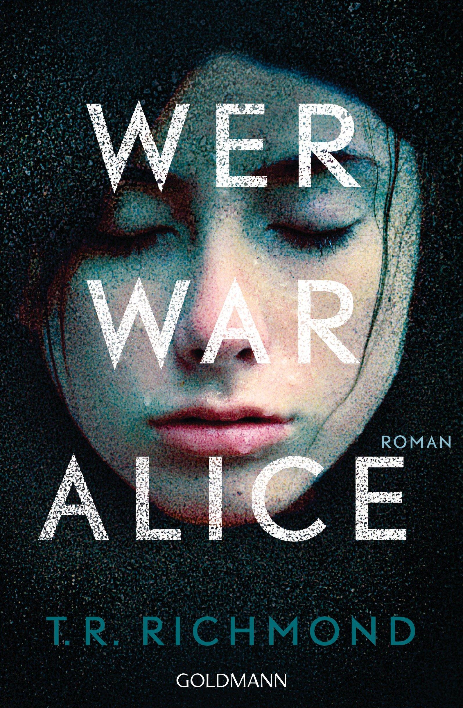 Wer war Alice von T. R. Richmond