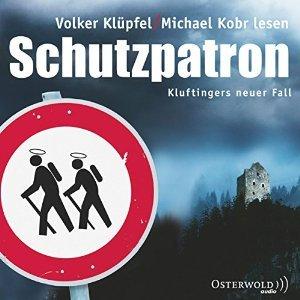 Schutzpatron - Hörbuch - Kluftinger - Klüpfel Kobr