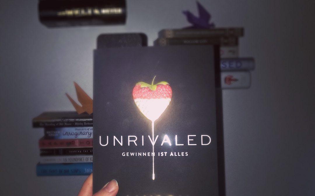"""""""Unrivaled – Gewinnen ist Alles"""" von Alyson Noel"""