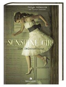 Sunshine Girl - Die Heimsuchung