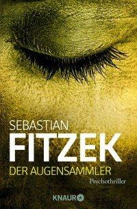 Der Augensammler von Sebastian Fitzek